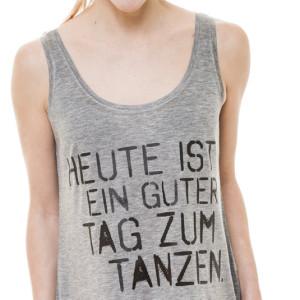 """Soft-Tank-Shirt """"Heute ist ein guter Tag zum Tanzen"""""""